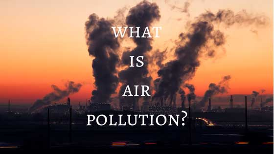what-is-air-pollution